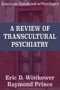 A Review of Transcultural Psychiatry - IPI eBooks